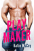 Play Maker (Players, #3) by Katie McCoy