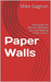 Paper Walls: Removing the B...