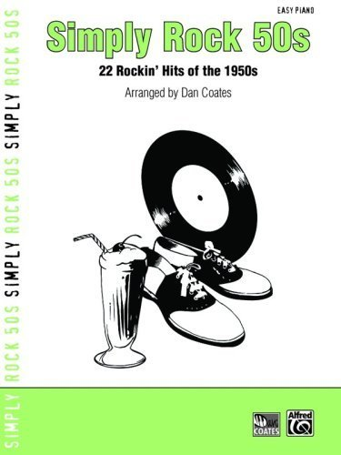 Simply Rock 50s: 22 Rockin Hits of the 1950s (for Piano) (Simply Series)