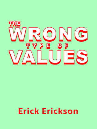 The Wrong Type of Values