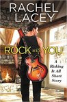 Rock with You by Rachel Lacey