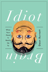 Idiot Brain by Dean Burnett