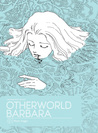 Otherworld Barbara, Volume 1