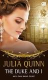 The Duke And I - Aku Dan Sang Duke by Julia Quinn