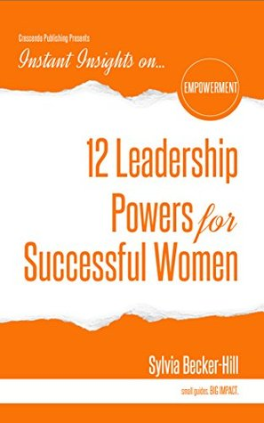 12 Leadership Powers for Successful Women PDF FB2 -
