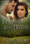 To Master and Defend (The Dungeon Fantasy Club #2)