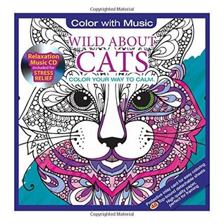 ADULT COLORING BOOK: Wild About Cats Stress Relieving Designs ...