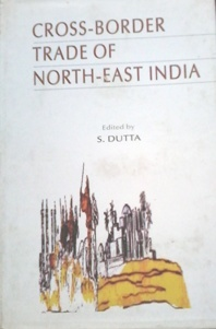 Cross-Border Trade of North-East