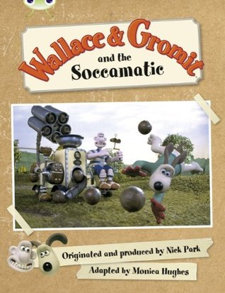 Wallace & Gromit and the Soccomatic (Green B)