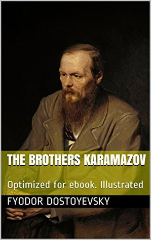 The Brothers Karamazov: Optimized for ebook. Illustrated