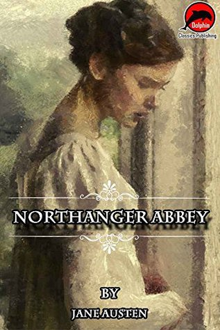 Northanger Abbey (Quotes Illustrated),