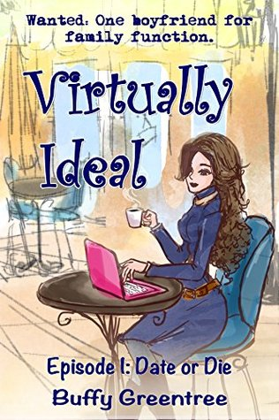 Virtually Ideal Episode 1 by Buffy Greentree
