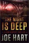 The Night is Deep by Joe Hart