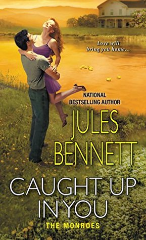 Caught Up In You(The Monroes 2)