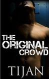 The Original Crowd (A Whole New Crowd, #0.5)