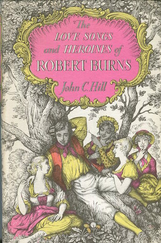 The Love Songs and Heroines of Robert Burns