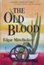 The Old Blood