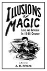 Illusions of Magic by J.B. Rivard
