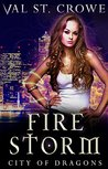 Fire Storm (City of Dragons, #2)