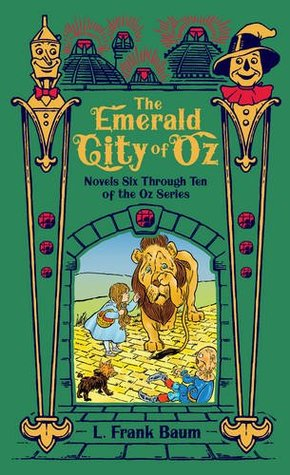 Emerald City of Oz (Oz #6-10)
