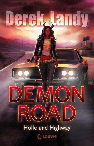 Hölle und Highway (Demon Road, #1)