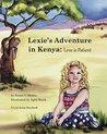 Lexie's Adventure in Kenya: Love is Patient (The Love Series #1)