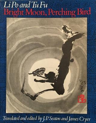 Bright Moon, Perching Birds: Poems