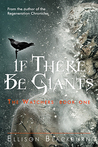 If There Be Giants (The Watchers, #1)