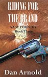 Riding For The Brand (Sage Country, #3)