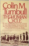 Human Cycle by Colin M. Turnbull