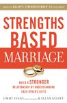Strengths Based Marriage: Build a Stronger Relationship by Understanding Each Other's Gifts Paperback – November 22, 2016