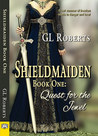 Shieldmaiden Book 1: Quest for the Jewel