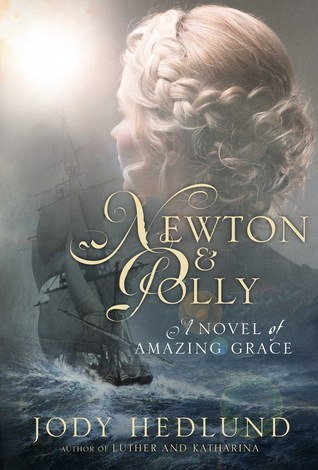 Newton & Polly: A Novel of Amazing Grace