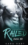 Railed (Courage MC #2)