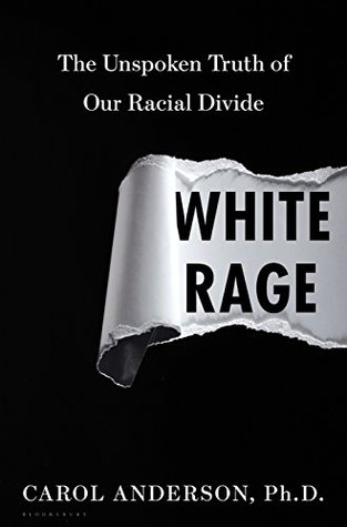 The Unspoken Truth of Our Racial Divide - Carol Anderson