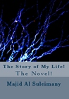 The Story of My Life! The Novel!