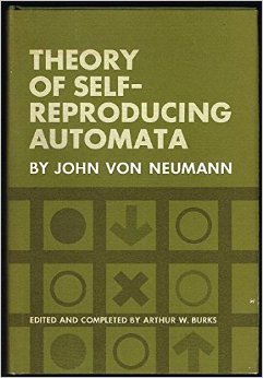 Theory Of Self Reproducing Automata by John von Neumann