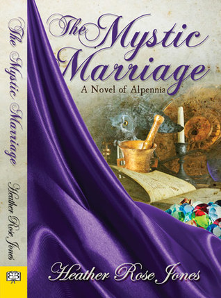 The Mystic Marriage (Alpennia, #2)