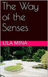 The Way of the Senses: An Aikido Erotica