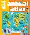 Animal Atlas (An Animal Planet Book)