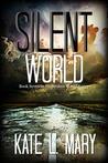 Silent World (Broken World, #7)