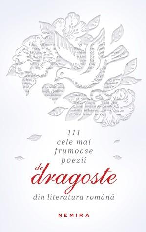 111 cele mai frumoase poezii de dragoste din literatura română by Marius Chivu