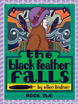 The Black Feather Falls - Book Two