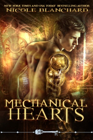 Mechanical Hearts by Nicole Blanchard
