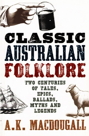 An Anthology of Classic Australian Folklore