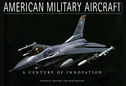 American Military Aircraft. a Century of Innovation