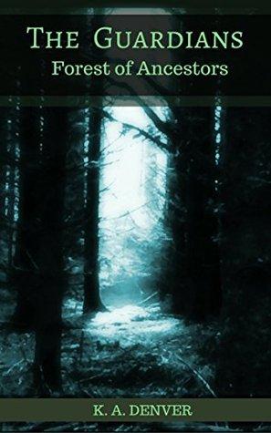 Forest of Ancestors (The Guardians #1)