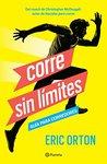 Corre sin límites: Guía para corredores