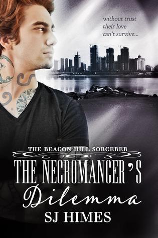 The Necromancer's Dilemma (The Beacon Hill Sorcerer, #2)