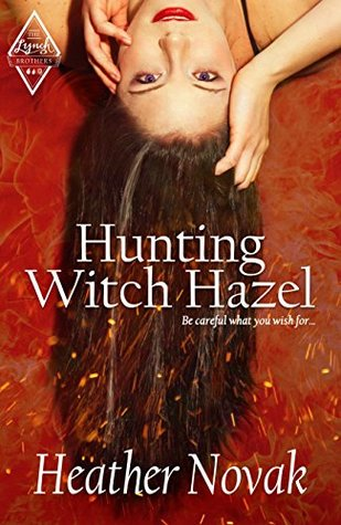 Hunting Witch Hazel: Book 1 in the Lynch Brothers Series